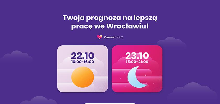 22-23 X 2019 – największe targi pracy we Wrocławiu, czyli Career Expo!