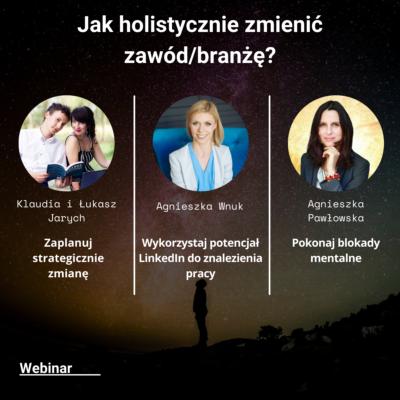 Jak holistycznie zmienić zawód/branżę? – Nagranie z webinaru